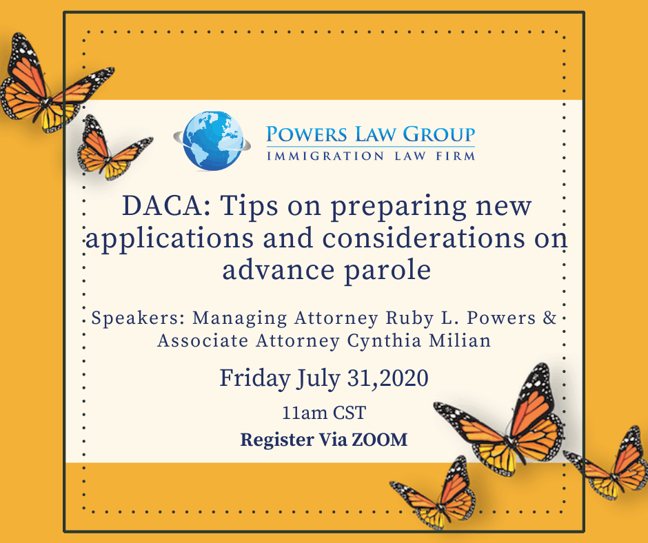 DACA: Tips on preparing new applications and considerations on advance parole Webinar